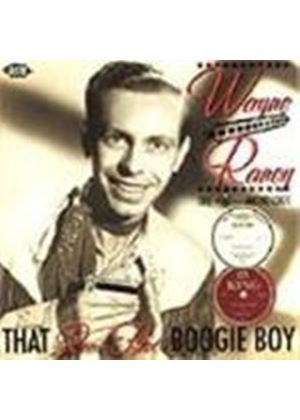 Wayne Raney - That Real Hot Boogie Boy (The King Anthology)