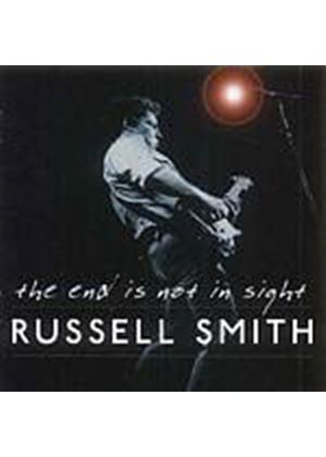Russell Smith - The End Is Not In Sight (Music CD)