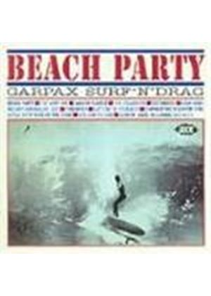 Various Artists - Beach Party (Garpax Surf 'N' Drag)