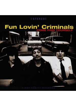 Fun Lovin Criminals - Come Find Yourself (Music CD)