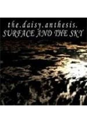 Daisy Anthesis - Surface And The Sky (Music CD)