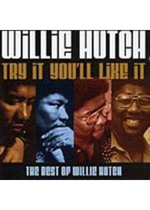 Willie Hutch - Try It Youll Like It - Best Of (Music CD)