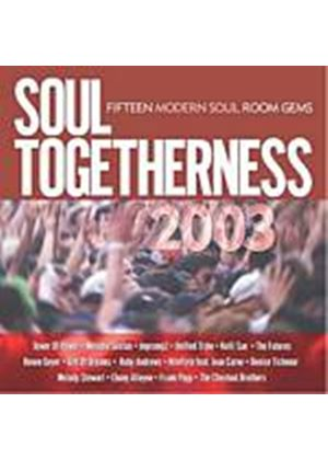 Various Artists - Soul Togetherness 2003 (Music CD)