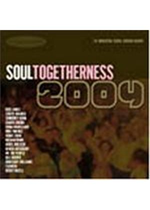 Various Artists - Soul Togetherness 2004 (Music CD)