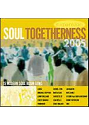 Various Artists - Soul Togetherness 2005 (Music CD)