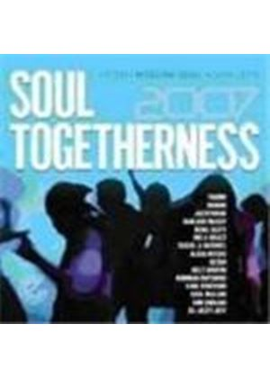 Various Artists - Soul Togetherness 2007 (Music CD)