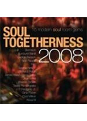 Various Artists - Soul Togetherness 2008 (Music CD)