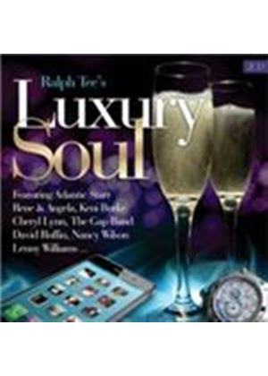 Various Artists - Ralph Tee�s Luxury Soul (Music CD)