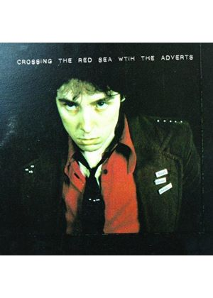Adverts (The) - Crossing the Red Sea with the Adverts (Music CD)