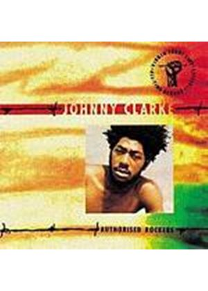 Johnny Clarke - Authorised Rockers (Music CD)