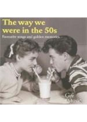 The Way We Were In The 50s