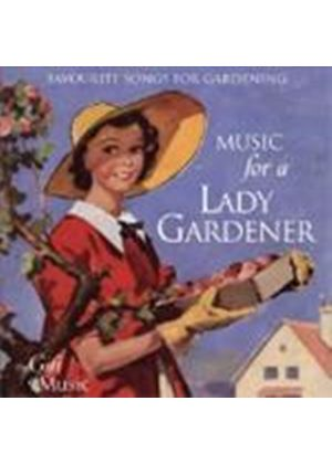 Music For A Lady Gardener