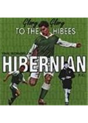 Various Artists - Glory Glory To The Hibees