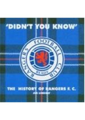 Jim Lindsay - Didn't You Know (The History Of Rangers FC)