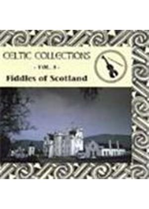 Various Artists - Celtic Collection Vol.5 - Fiddles Of Scotland