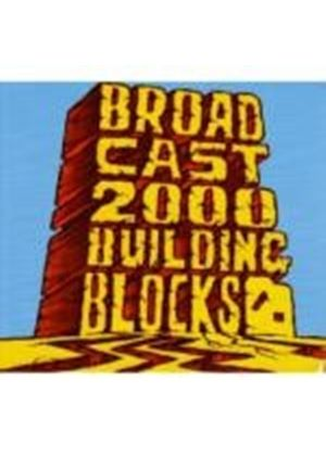 Broadcast 2000 - Building Blocks (Music CD)