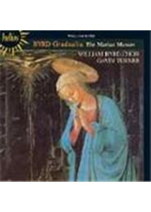 Byrd: Gradualia: The Marian Masses