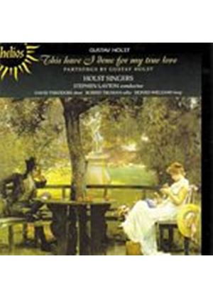 Gustav Holst - This Have I Done For My True Love (Layton, Holst Singers) (Music CD)
