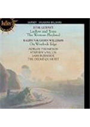 Gurney: Ludlow and Teme; (The) Western Playland; Vaughan Williams: On Wenlock Edge