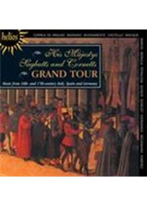 His Majesty's Sagbutts & Cornetts Grand Tour (Music CD)