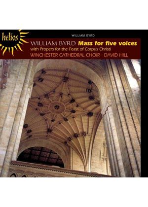 William Byrd: Mass for Five Voices; Music for the Feast of Corpus Christi (Music CD)
