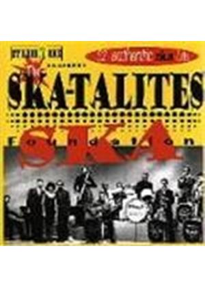 Skatalites (The) - Foundation Ska (32 Authentic Ska Hits)