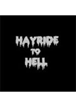 Hayride To Hell - And Back (Music Cd)