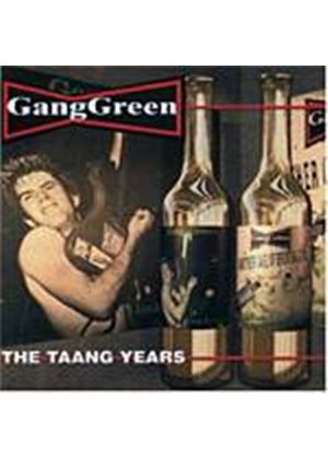Gang Green - The Taang! Years (Music CD)
