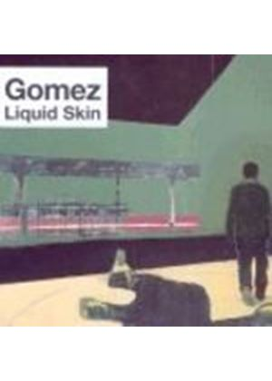 Gomez - Liquid Skin (Music CD)