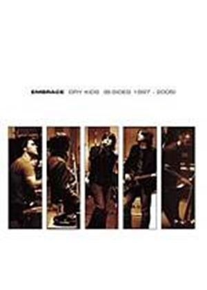 Embrace - Dry Kids (B-Sides 1997 - 2005) (Music CD)