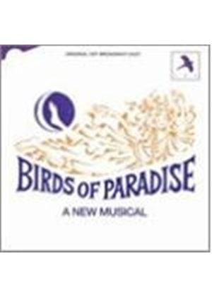 Original Cast Recording - Birds Of Paradise [Off Broadway]