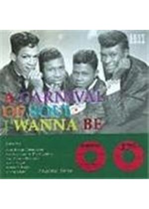 Various Artists - Carnival Of Soul Vol.3 (I Wanna Be)