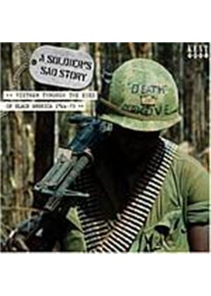 Various Artists - Soldiers Sad Story, A: Vietnam Through The Eyes Of.... (Music CD)