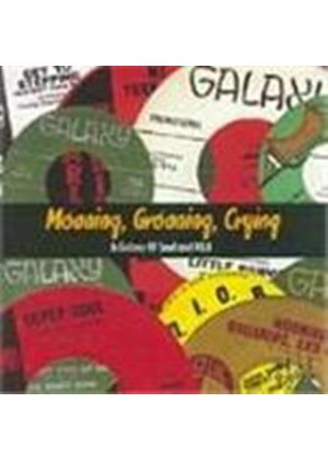 Various Artists - Moaning Groaning Crying (A Galaxy Of Soul And R&B)