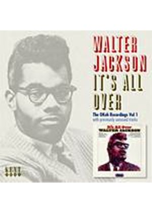 Walter Jackson - Its All Over (Music CD)