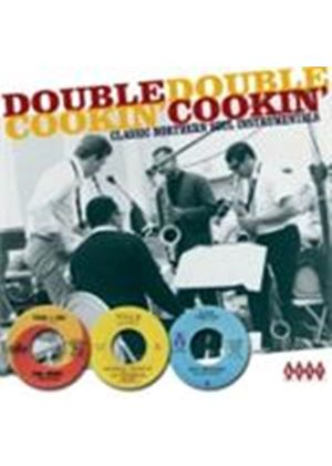 Various Artists - Double Cookin' (Classic Northern Soul Instrumentals) (Music CD)