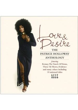 Patrice Holloway - Love And Desire (Music CD)