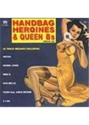 Various Artists - Handbag Heroines And Queen B's Vol.2
