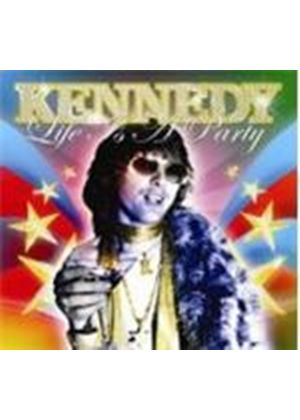 Kennedy - Life Is A Party (Music CD)