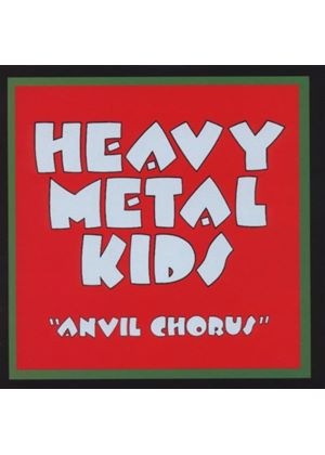 Heavy Metal Kids - Anvil Chorus (Music CD)