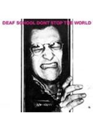 Deaf School - Don't Stop The World (Music CD)