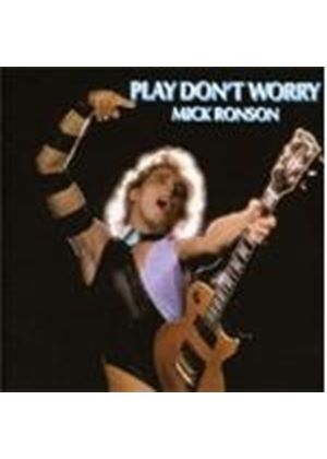 Mick Ronson - Play Don't Worry (Music CD)