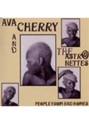 Ava & The Astronettes - People From Bad Homes (Music CD)