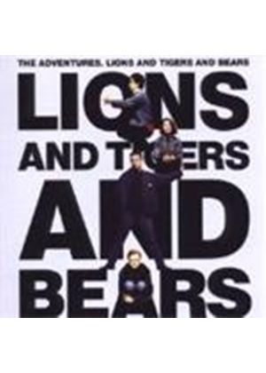 Adventures (The) - Lions And Tigers And Bears (Music CD)