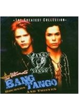 Bang Tango - Ultimate Rockers And Thieves
