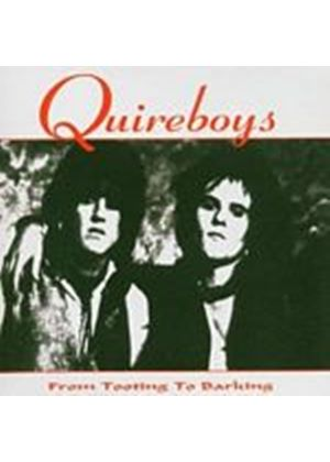 Quireboys - From Tooting To Barking (Music CD)