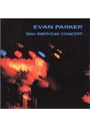 Evan Parker - 50th Birthday Concert