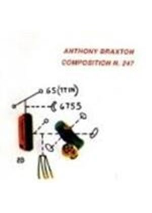 Anthony Braxton - Composition N.247