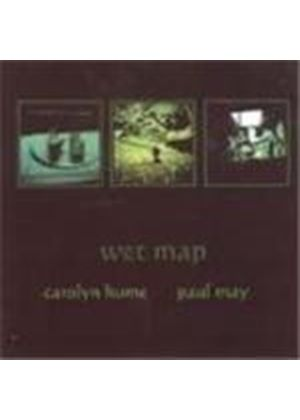 Carolyn Hume & Paul May - Wet Map