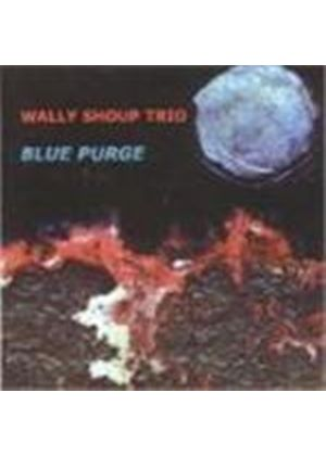 Wally Shoup Trio - Blue Purge